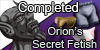 Orion's Secret Fetish